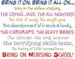 Bring on Nursing School!
