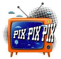 Click here to buy your PIX PIX PIX merchandise!