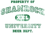'Vintage' Shamrock University. Beer Dept.
