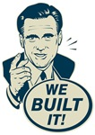 We Built It - Romney
