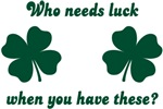 Who needs luck when you have these