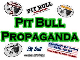 Pit Bull Propaganda