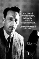George Orwell social Comment: Revolution & Truth