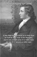 Poet Goethe: Clear Thought / Noble soul