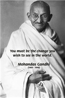 Mahatma Gandhi: Change the World Quote