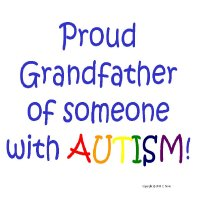 Proud Grandfather of Someone with Autism