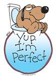 Yup, I'm Perfect!