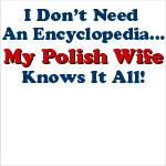 Polish Wife Knows It All