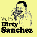 yes i'm dirty sanchez