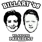 Billary 08: We are the President