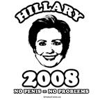 Hillary 2008: No penis no problems
