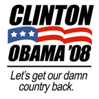 Clinton/Obama '08: Let's get our country back