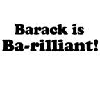 Barack is Ba-rilliant