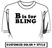 B is for Bling