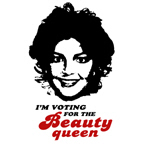 I'm voting for the Beauty Queen