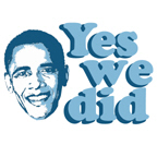Obama: Yes we did