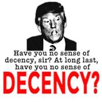TRUMP NO SENSE OF DECENCY