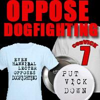 Oppose Dogfighting. AND TEAM ELLEN
