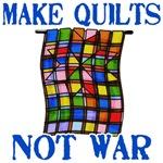 Make Quilts Not War!
