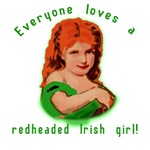 Everyone Loves a Redheaded Irish Girl