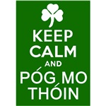 Keep Calm and Pog Mo Thoin T-shirts