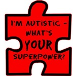 I'm Autistic - What's Your Superpower?