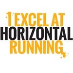 I excel at horizontal running