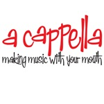 a cappella - making music with your mouth