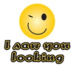 I saw you looking