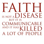 Faith is not a disease