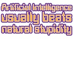 Artificial Intelligence natural stupidity