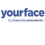 yourface