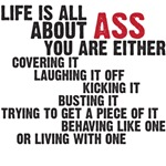Life is all about ASS