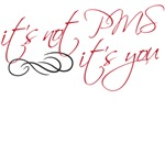 it's not pms