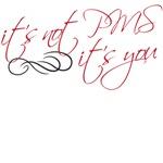 it's not pms