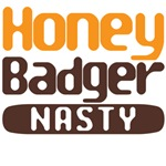 honey badger nasty