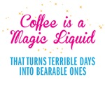 Coffee is a Magic Liquid retro