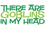 There are goblins in my head
