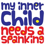 My inner child needs a spanking