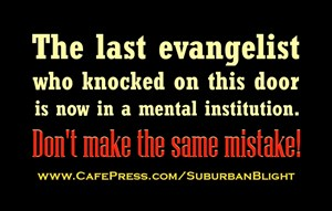 No Soliciting *The Last Evangelist*