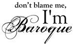 I'm Baroque