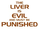 The Liver Is Evil!