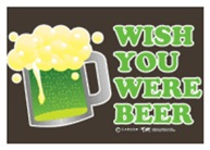 St Patrick's Wish You Were Beer