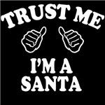 trust me im santa