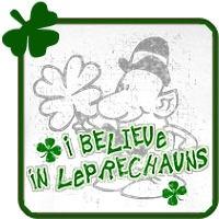 I Believe In Leprechauns