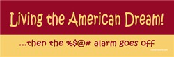 Living the American Dream - Alarm