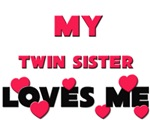 My TWIN SISTER Loves Me