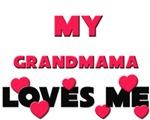 My GRANDMAMA Loves Me