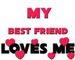 My BEST FRIEND Loves Me