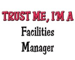 Trust Me I'm a Facilities Manager